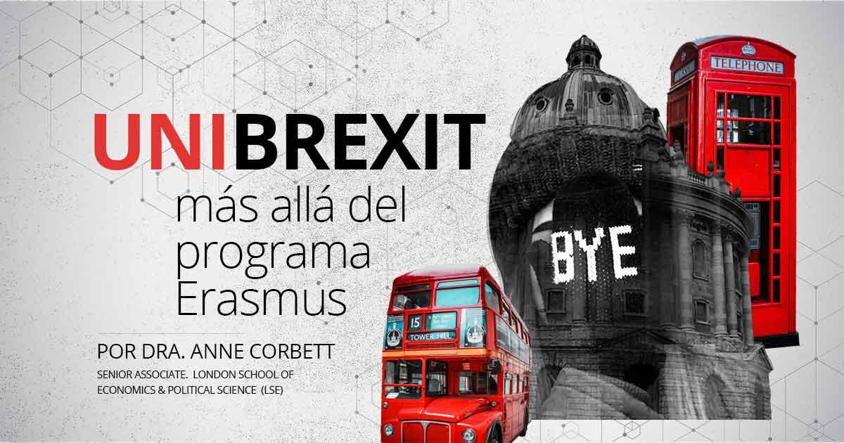 Unibrexit: consecuencias de la salida del Reino Unido para las Universidades. Más allá de Erasmus