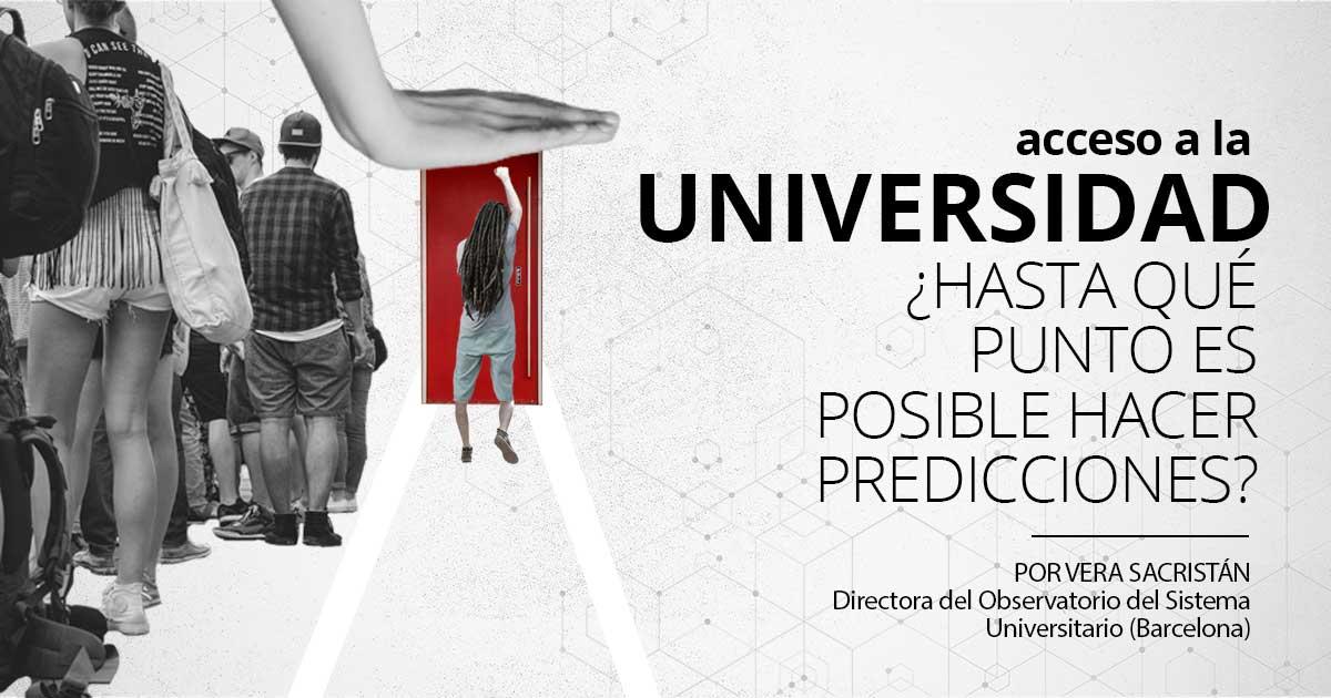 Acceso a la Universidad. ¿Hasta qué punto es posible hacer predicciones?